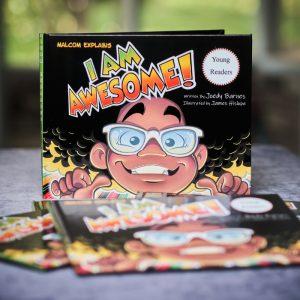 Malcom Explains: I Am Awesome Hardcover books on table - Written by Joedy Barnes
