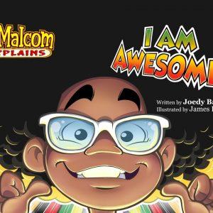Malcom Explains I am Awesome Cover
